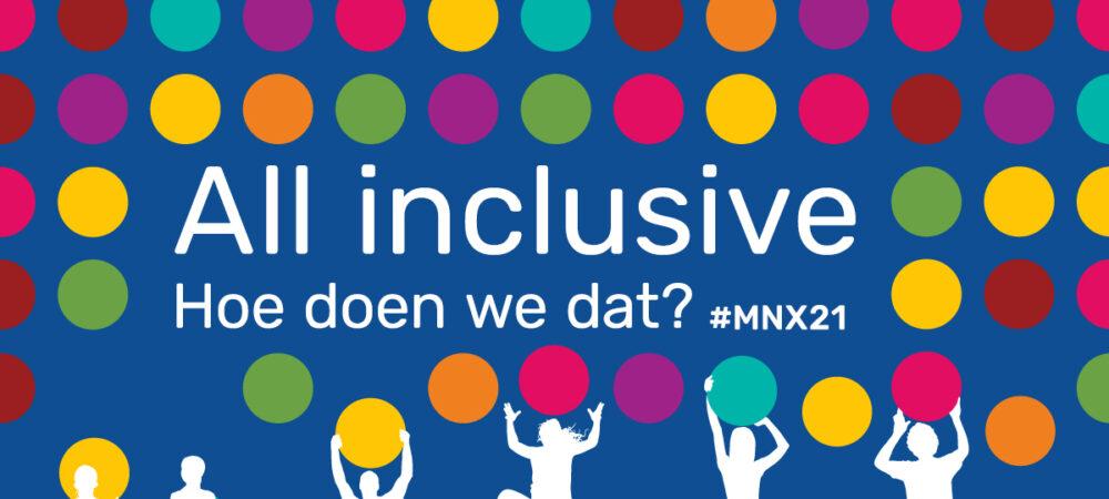 MNX21 all inclusive Mediawijsheid Netwerk Experience
