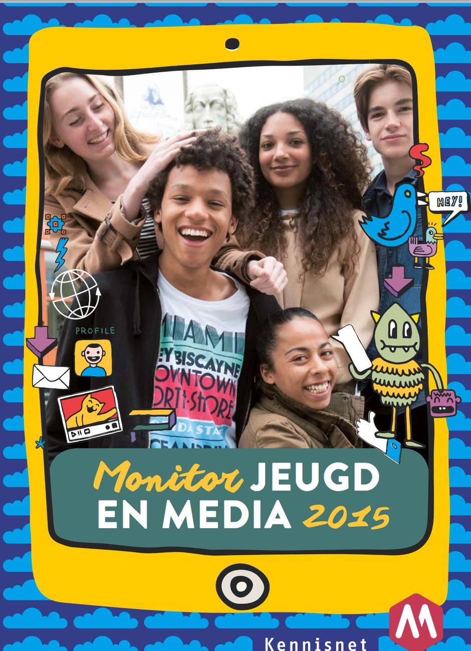 Monitor Jeugd en Media 2015 Kennisnet en Mediawijzer.net