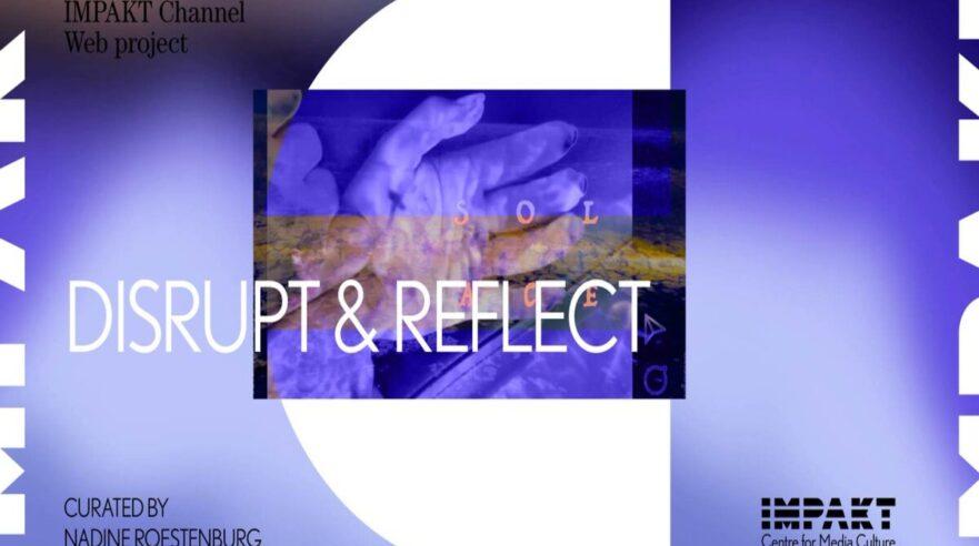 afbeelding bij disrupt & reflect IMPAKT